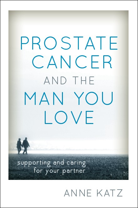 Prostate Cancer & The Man You Love